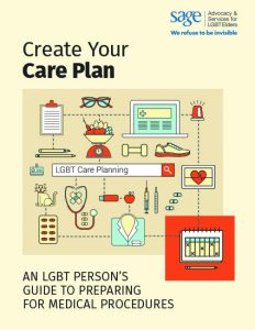 Create Your Care Plan: An LGBT Person's Guide to Preparing for Medical Procedures