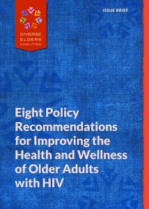 Eight Policy Recommendations for Improving the Health and Wellness of Older Adults with HIV