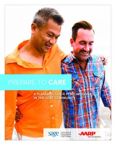 Prepare to Care: A Planning Guide for Caregivers in the LGBT Community