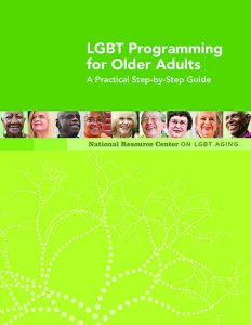 LGBT Programming for Older Adults: A Practical Step-by-Step Guide