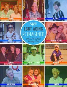 SAGE: LGBT Aging Reimagined, 2016-2021 Strategic Plan