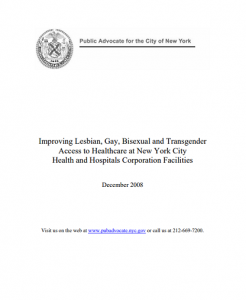 Improving Lesbian, Gay, Bisexual and Transgender Access to Healthcare at New York City Health and Hospitals Corporation Facilities