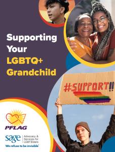 Supporting Your LGBTQ+ Grandchild